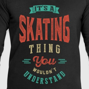 It's a Skating Thing | T-shirt - Men's Sweatshirt by Stanley & Stella