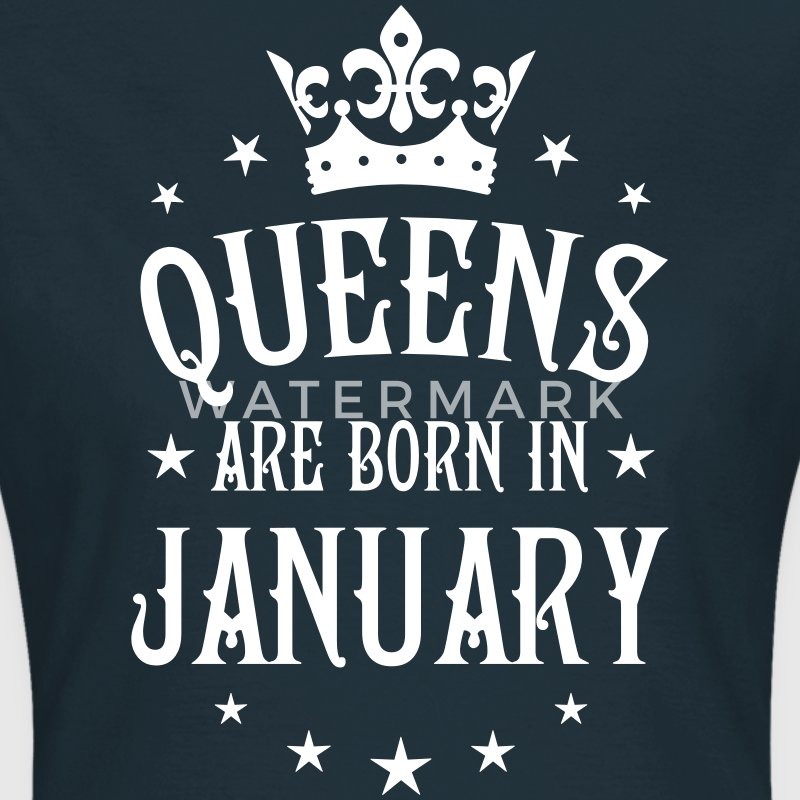 Queens are born in January Crown Queen T-Shirt - Frauen T-Shirt