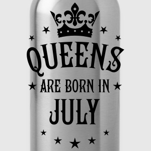 Queens are born in July Crown Legends Queen Shirt - Trinkflasche