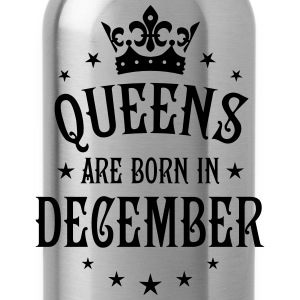 Queens are born in December Crown Queen T-Shirt  - Trinkflasche