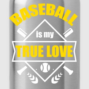 Baseball is my true love  - Water Bottle
