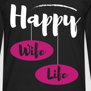 Happy wife life - Men's Premium Longsleeve Shirt