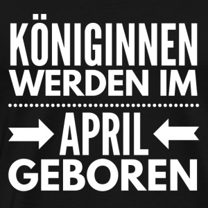 Königin April Pullover & Hoodies - Männer Premium T-Shirt