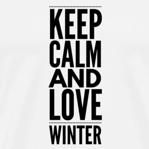 Keep Calm and Love Winter Hoodies & Sweatshirts - Men's Premium T-Shirt
