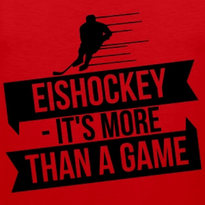 Eishockey - It's more than a game Långärmade T-shirts - Premiumtanktopp herr