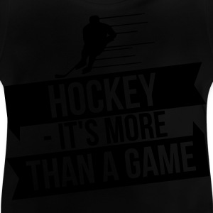 hockey - It's more than a game Langærmede shirts - Baby T-shirt