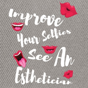 Improve your selfies see an esthetician - Snapback Cap