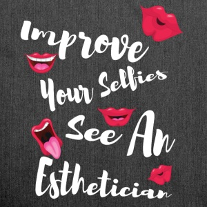 Improve your selfies see an esthetician - Shoulder Bag made from recycled material