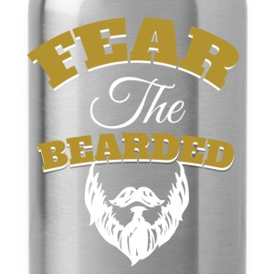 Fear the bearded - Water Bottle