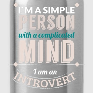 I'm a simple person with a complicated mind I am a - Water Bottle