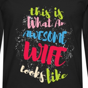 This is what an awesome wife looks like - Men's Premium Longsleeve Shirt