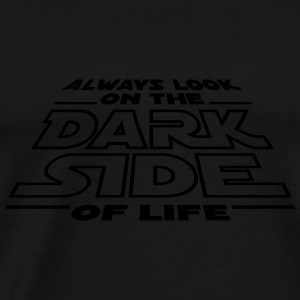 Always look on the dark side of life Sports wear - Men's Premium T-Shirt