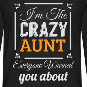 I'm the crazy aunt everyone warned you about  - Men's Premium Longsleeve Shirt