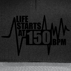 Life starts at 150 BPM Hoodies & Sweatshirts - Snapback Cap