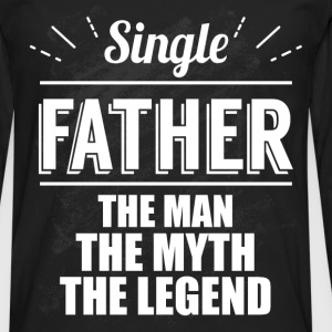 Single father the man, the myth, the legend  - Men's Premium Longsleeve Shirt