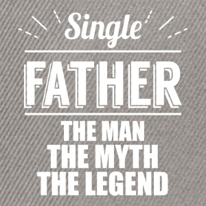 Single father the man, the myth, the legend  - Snapback Cap