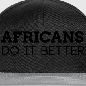 AFRICANS DO IT BETTER T-Shirts - Snapback Cap