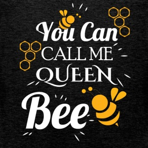 You can call me queen bee - Men's Premium Tank Top
