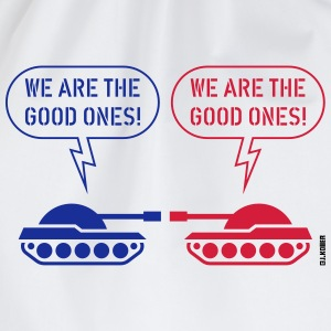 We are the good ones! (Tanks / War / Caricature) T-Shirts - Drawstring Bag