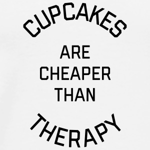 Cupcakes Cheaper Therapy Funny Quote Bags & Backpacks - Men's Premium T-Shirt