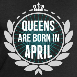Queens Are Born In April T-Shirts - Men's Sweatshirt by Stanley & Stella
