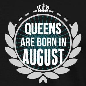 Queens Are Born In August Hoodies & Sweatshirts - Men's Premium T-Shirt
