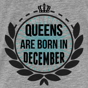 Queens Are Born In December Hoodies & Sweatshirts - Men's Premium T-Shirt