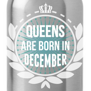 Queens Are Born In December T-Shirts - Water Bottle