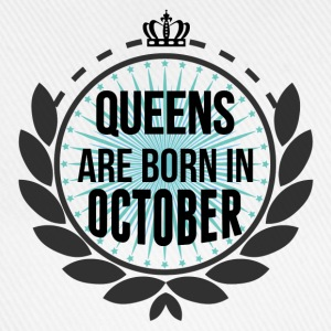 Queens Are Born In October T-Shirts - Baseball Cap