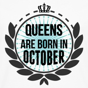 Queens Are Born In October T-Shirts - Men's Premium Longsleeve Shirt