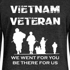 Vietnam veteran we went for you be there for us - Women's Boat Neck Long Sleeve Top
