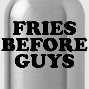 Fries before guys T-shirts - Drinkfles