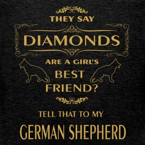 They say diamonds are a girl's best friend? Tell t - Men's Premium Tank Top