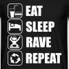 Eat,sleep,rave,repeat - T-shirt DJ music  - Maglietta da uomo