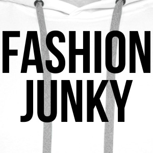 Fashion junky T-Shirts - Men's Premium Hoodie