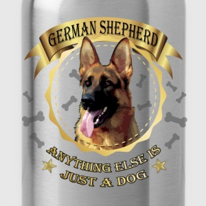 German shepherd anything else is just a dog - Water Bottle