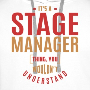 Stage Manager T-shirt - Men's Premium Hoodie