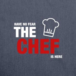 Have No Fear The Chef Is Here - Axelväska av återvinningsmaterial