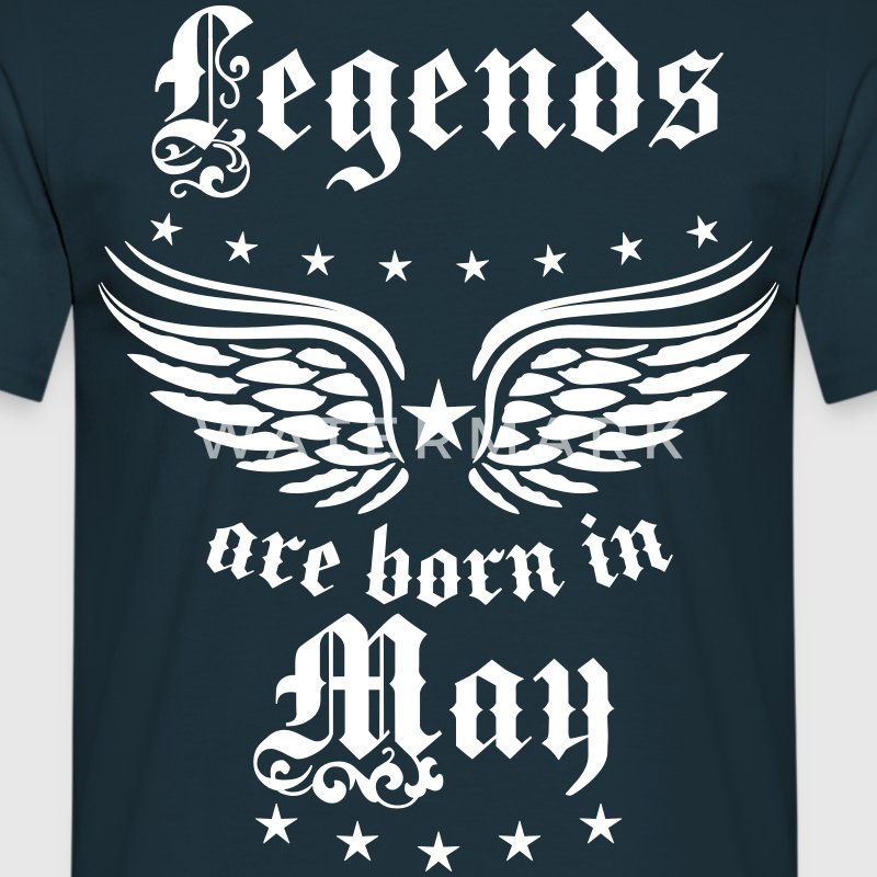 Legends are born in May Birthday Geburtstag Shirt - Männer T-Shirt