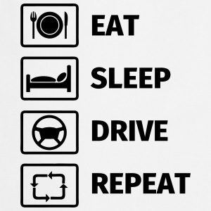 EAT SLEEP DRIVE REPEAT Magliette - Grembiule da cucina