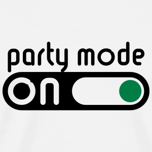 Party Mode On (Partying / Switch On) Tops - Men's Premium T-Shirt