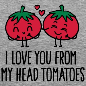 I love you from my head tomatoes Sports wear - Men's Premium T-Shirt