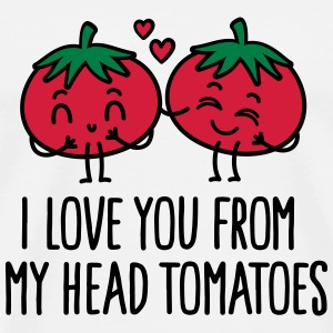 I love you from my head tomatoes Sweat-shirts - T-shirt Premium Homme