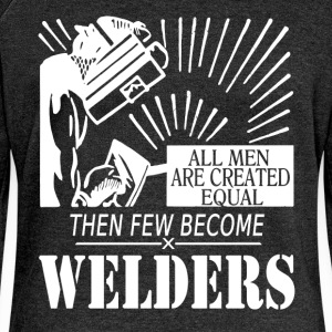 All men are created equal then a few become welder - Women's Boat Neck Long Sleeve Top
