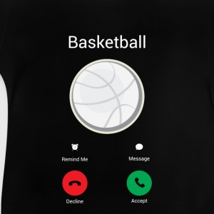 Basketball is calling me! Shirts - Baby T-Shirt