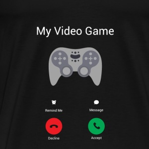 My video game gets! Baby Long Sleeve Shirts - Men's Premium T-Shirt