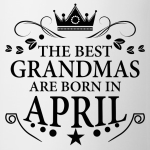 The Best Grandmas Are Born In April T-Shirts - Mug