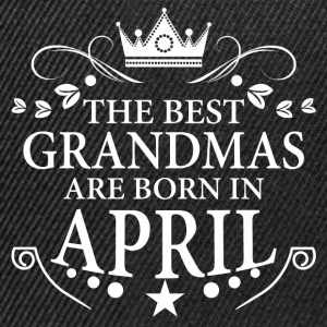 The Best Grandmas Are Born In April T-Shirts - Snapback Cap