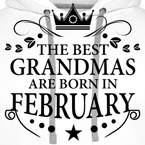 The Best Grandmas Are Born In February T-Shirts - Men's Premium Hoodie