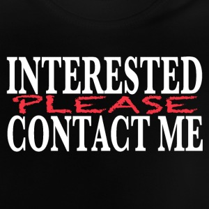 Interested in? Shirts - Baby T-Shirt